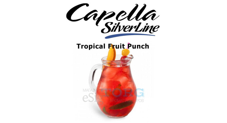 Ароматизатор Capella Tropical Fruit Punch